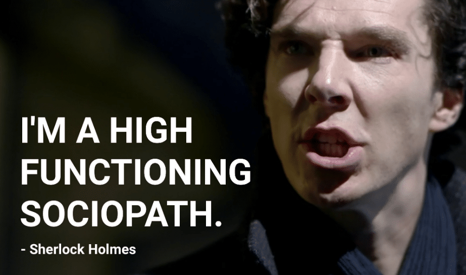 High Functioning Sociopath Sherlock